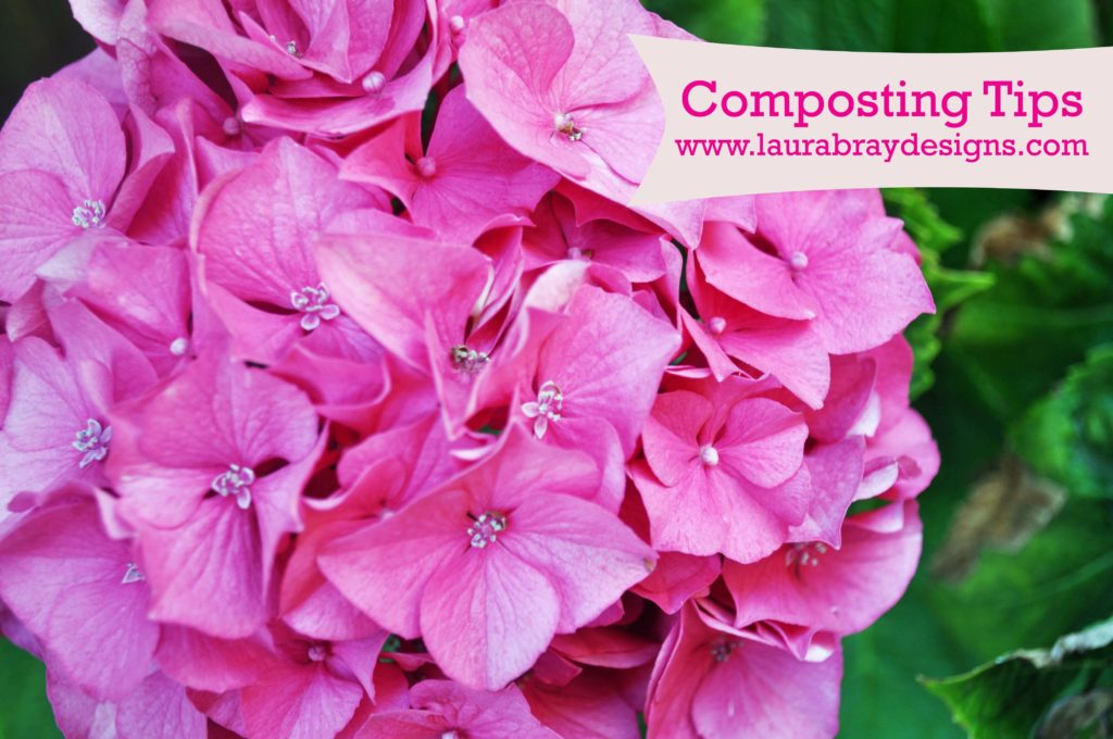 Composting Tips|www.laurabraydesigns.com