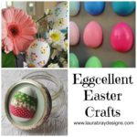 Eggcellent Easter Crafts