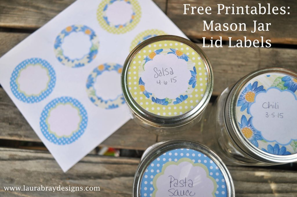 Free Printable Mason Jar Lid Labels:: www.laurabraydesigns.com